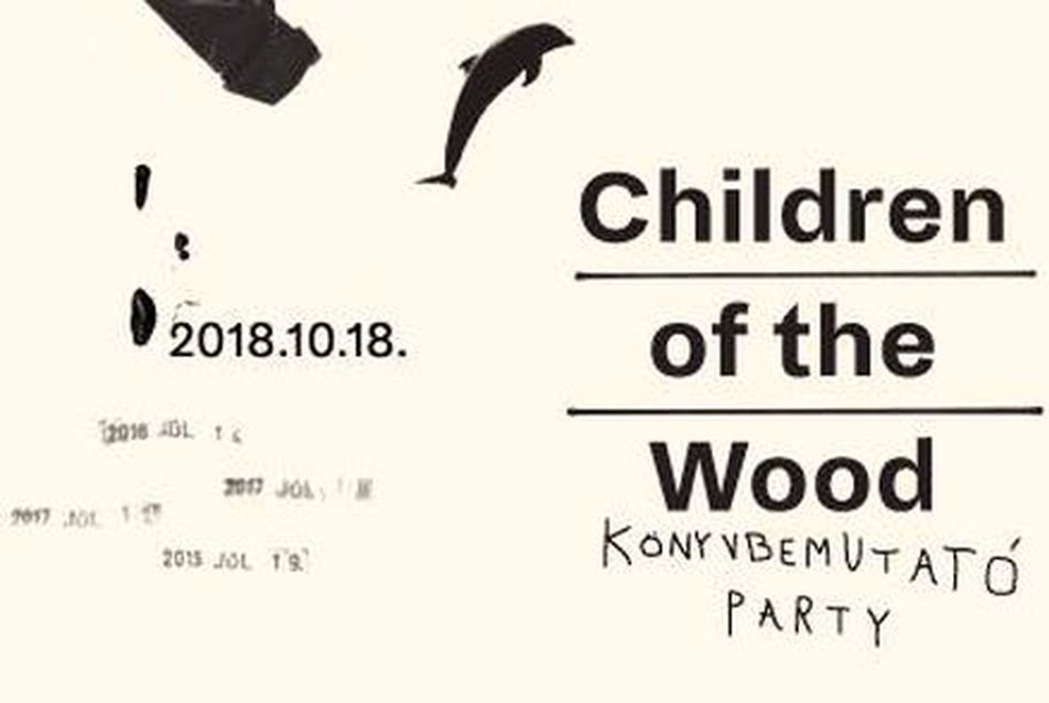 Children of the Wood - könyvbemutató